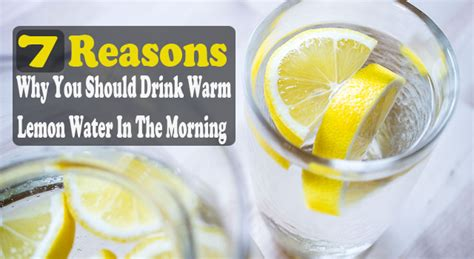 7 reasons why you should drink warm lemon water in the morning