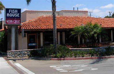 Fish House Vera Cruz Carlsbad Ca California Beaches Fish House Ca