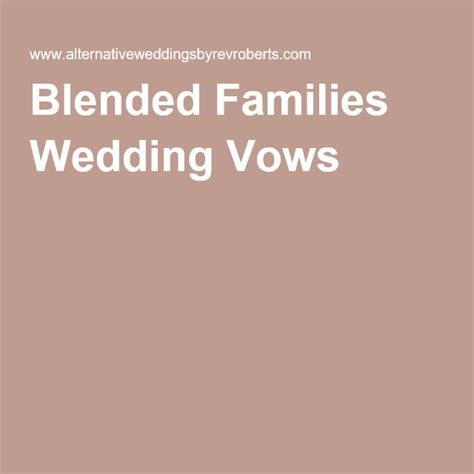 Wedding Vows For Blended Families 17 best ideas about blended family weddings on