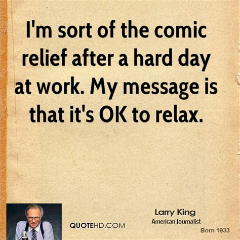 Quote Of The Day Larry Hardiman by Day At Work Quotes Quotesgram