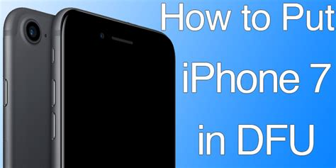 how to put iphone 7 7 plus in dfu mode quickly