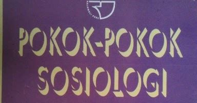 Pengantar Penelitian Hukum Oleh Soerjono Soekanto 1 info buku pokok pokok sosiologi hukum soerjono soekanto