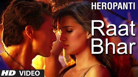 full hd video heropanti raat bhar video song heropanti official full hd movie