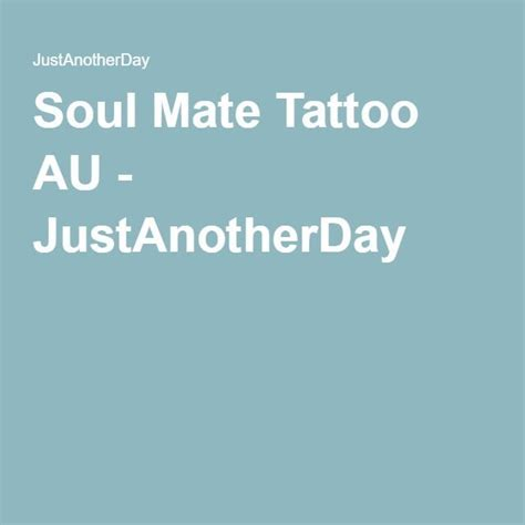 soul mate tattoos 25 best ideas about soul mate on