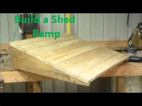 build  shed ramp youtube