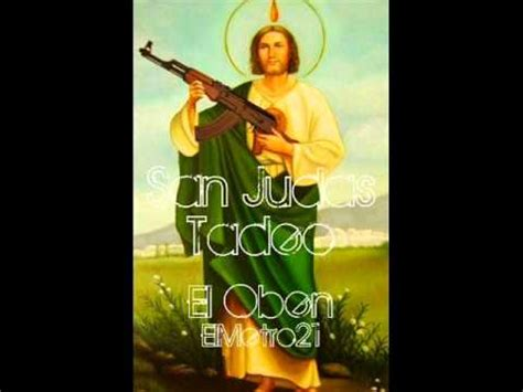 san judas tadeo mc oben youtube