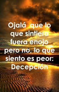 frases de decepcion decepci 243 n tristeza frases pinterest sons and tans