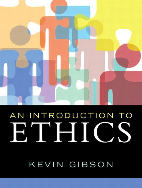 Introduction To Ethics gibson introduction to ethics an pearson