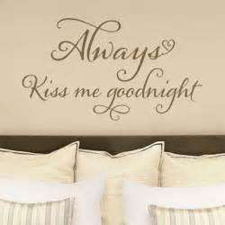 always kiss me goodnight wall stickers always kiss me goodnight wall sticker quote www