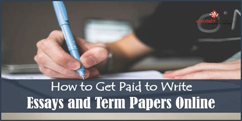 Get Paid To Write Essays by How To Get Paid To Write Essays And Term Papers Emoneyindeed