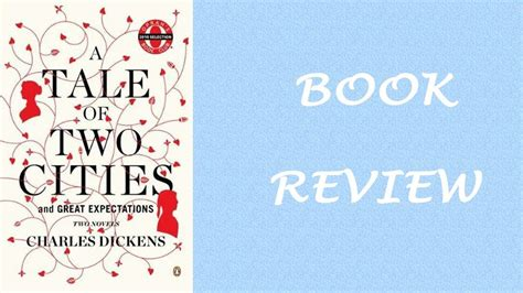 Book Review A Tale Of Two By Maxted by Book Review A Tale Of Two Cities By Charles Dickens