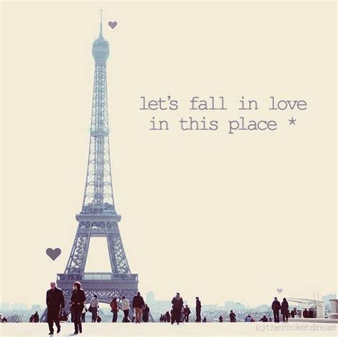 Quotes Film Eiffel I In Love | cute paris quotes quotesgram