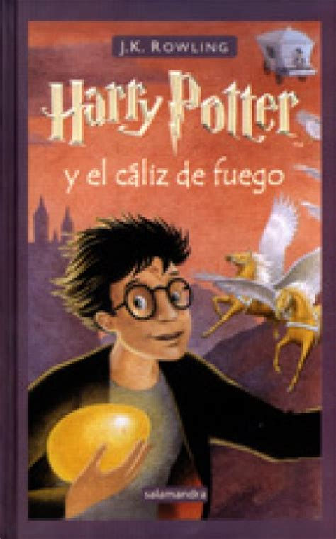 harry potter spanish harry potter in spanish 4 harry potter y el c 225 liz de fuego iv