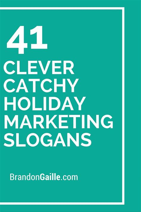 christmas advertising slogans 43 clever catchy marketing slogans marketing slogans slogan and clever