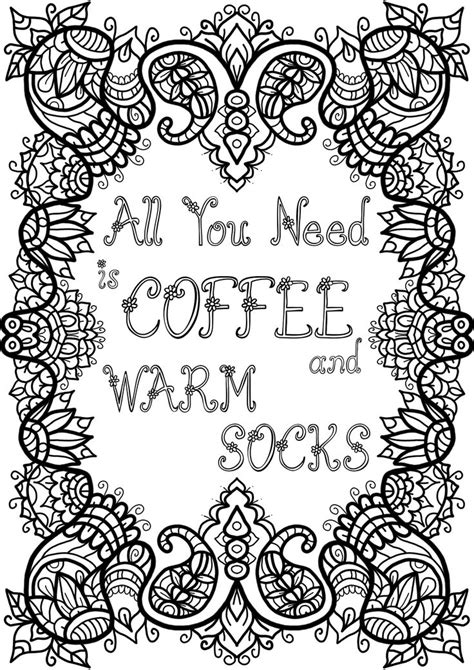 free printable coloring pages for adults with quotes free colouring page coffee and warm socks by welshpixie