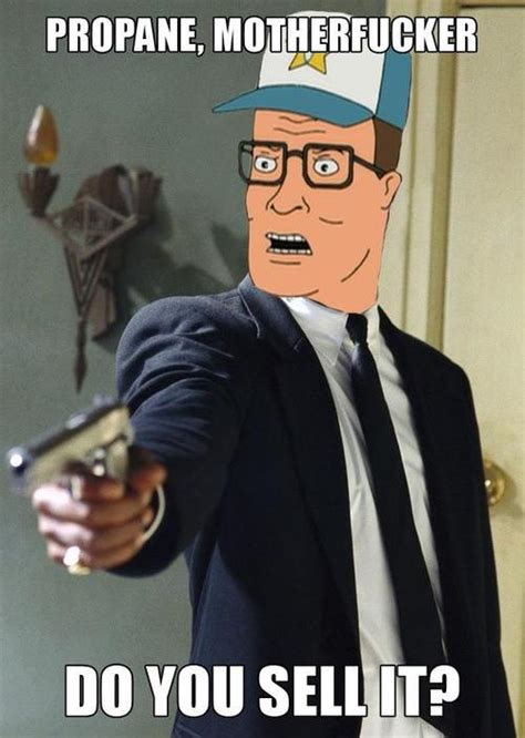 Propane Meme - hank hill meme