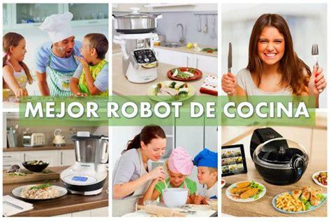 recetas en robot de cocina mejor robot de cocina 2017 alternativas thermomix 174