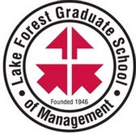 College Of Lake Forest Mba by Lake Forest Graduate School Of Management With Honors