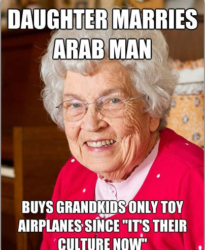 Meme For Grandmother - unintentionally racist grandma spoiling grandkids meme guy