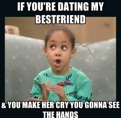 Memes To Make Fun Of Friends - make her cry best friend meme