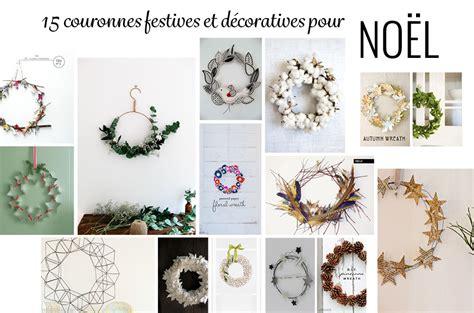 Couronnes De Noel à Fabriquer by 15 Couronnes 224 Faire Soi M 234 Me