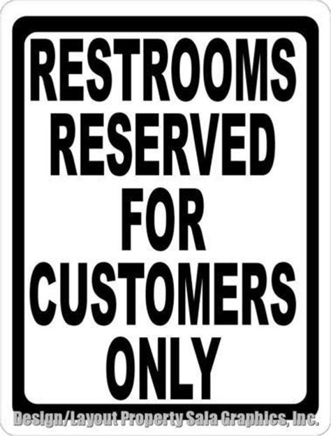 bathroom for customers only sign restrooms reserved for customers only sign signs by