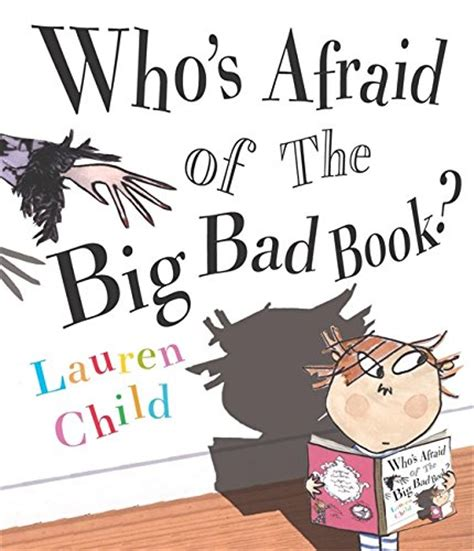 the big bad whaaaat books children s books reviews who s afraid of the big bad