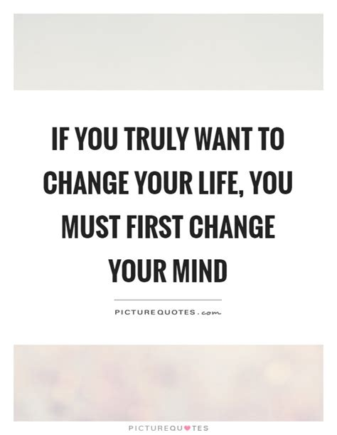 change your mind quotes sayings change your mind