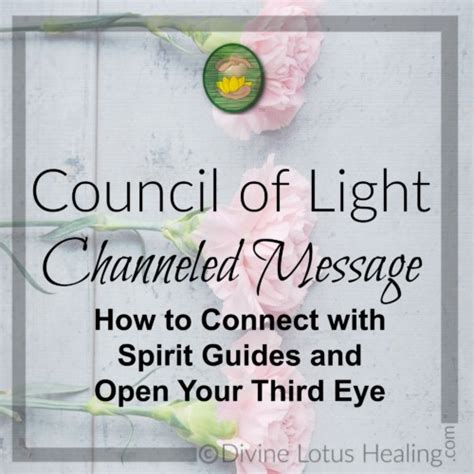 Council Of Light by Council Of Light Channeled Message Spirit Guides And Third Eye
