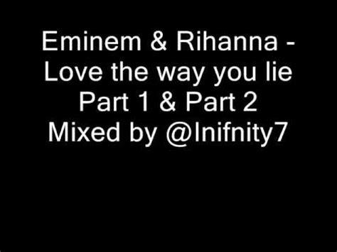 eminem love the way you lie lyrics eminem rihanna love the way you lie part 1 2 mix