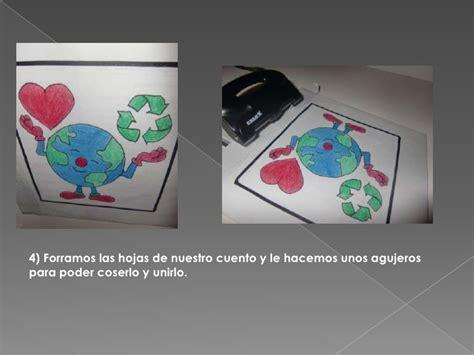 como hacer un cuento con hojas blanca cuento con material reciclado