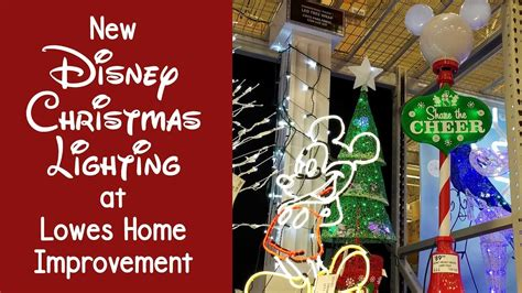 new disney lighting at lowes bring the magic