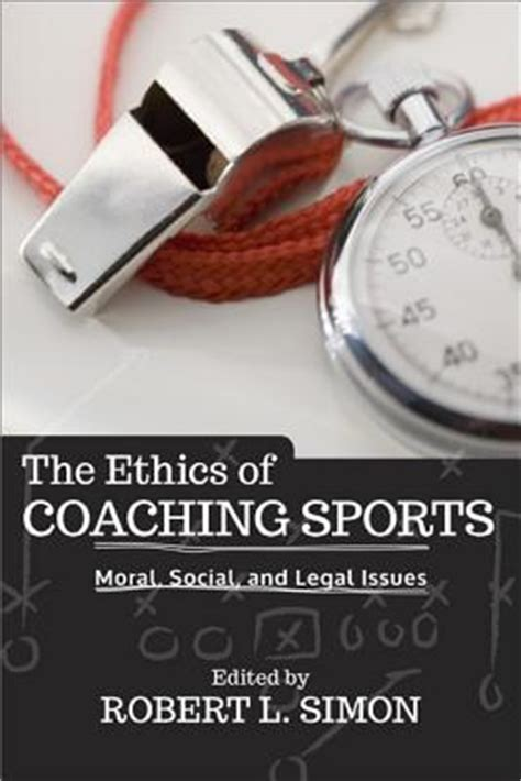 The Social Philosophers Edited By Saxe Commins Robert N Linscott the ethics of coaching sports robert l simon 9780813346083