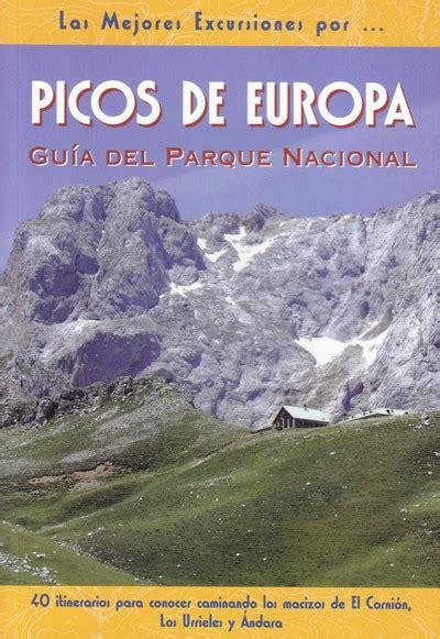 libro picos de europa spanische librer 237 a desnivel picos de europa miguel t 233 bar p 233 rez