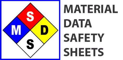 MSDS   Matrial Data Safety Sheet   Saftery Requirements