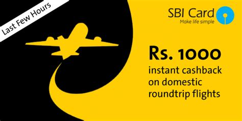 make my trip sbi card offer instant rs 1000 cashback on domestic flight booking at