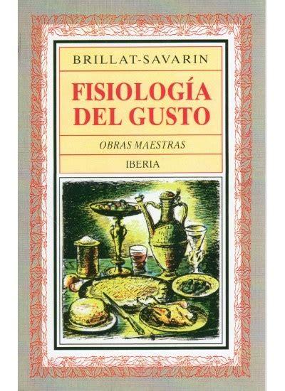 libro fisiologa del gusto fisiolog 237 a del gusto libros de cocina