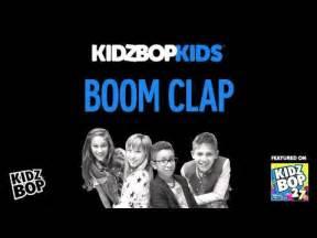 Kidz bop kids boom clap kidz bop 27 youtube