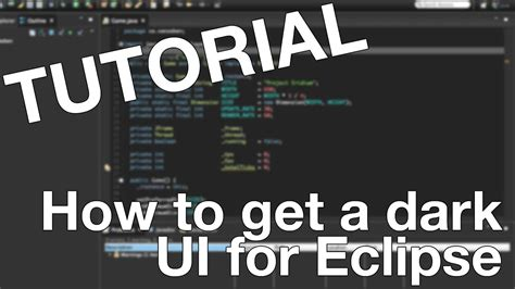 eclipse theme complete tutorial complete dark ui for eclipse ide youtube