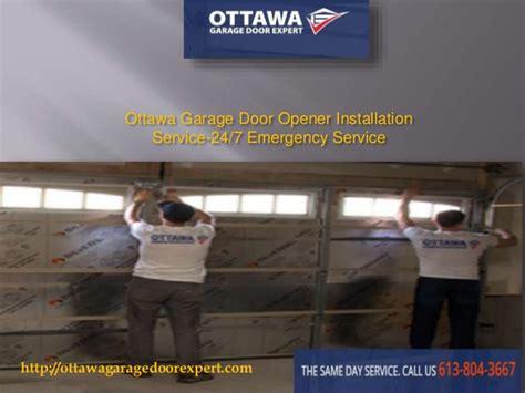 garage door opener installation service ottawa garage door opener installation service 24