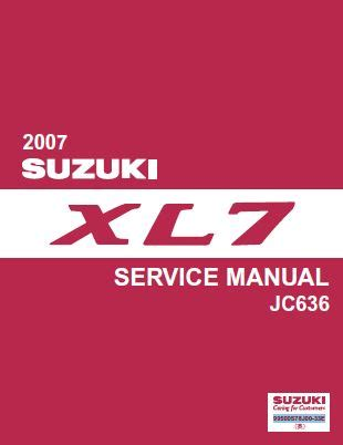 2007 suzuki xl 7 repair shop manual original set binder xl7 suzuki xl7 2007 jc636 series workshop service pdf manual