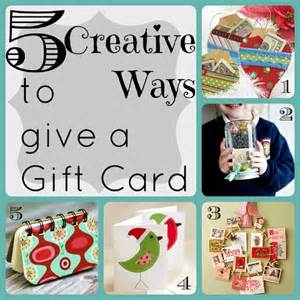 5 creative ways to give a gift card sl pinterest