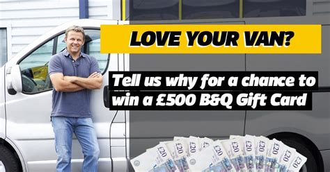 B Q Gift Card - win a 163 500 b q gift card with our loveyourvan competition van guard