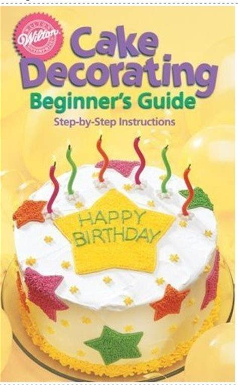 illustrator structured learning a beginner s guide books cake wilton cake decorating for beginners guide
