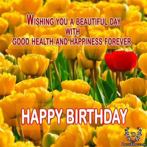 wishing   beautiful day  good health  happiness  happy birthday daily images