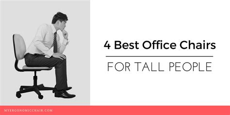 best sofa for tall people 4 best office chairs for tall people in 2017 with maximum