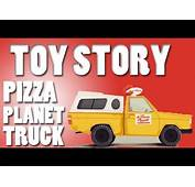 REAL TOY STORY PIZZA PLANET TRUCK  YouTube
