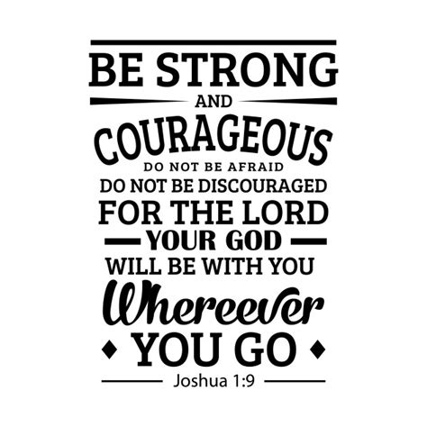 be strong and courageous joshua 1 9 navy christian be strong and courageous joshua 1 9 be strong and