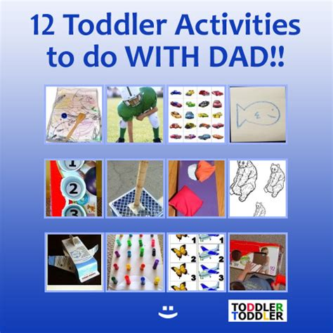 12 activities for toddlers and dads toddler activities