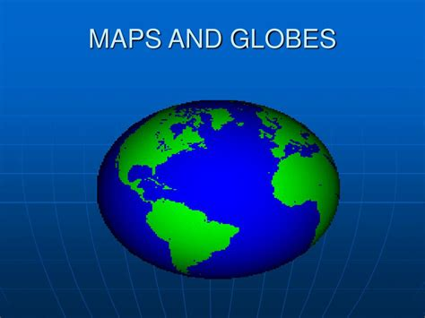 globe and maps ppt ppt maps and globes powerpoint presentation id 355741